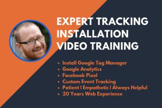 provide google analytics, tag manager, fb pixel installation video training