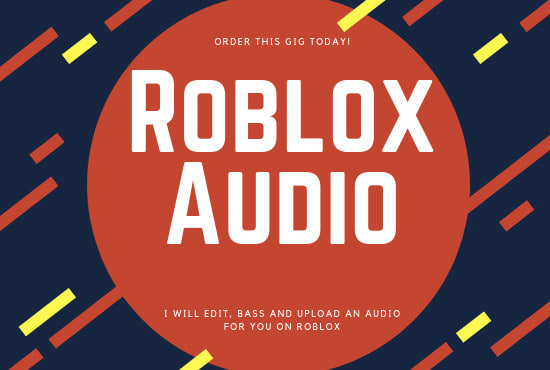 Edit Bass And Upload An Audio For You On Roblox By Carlvlogsforday