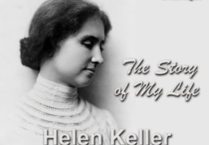 provide you lesson plans of the story of my life helen keller by provide you lesson plans of the story of my life helen keller