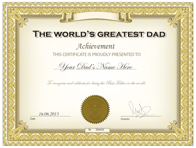 Create High Quality Worlds Greatest Dad Certificate For