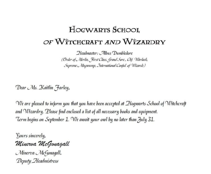 Send You Your Delayed Acceptance Letter Into Hogwar