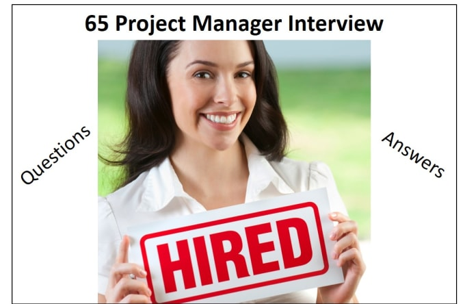 provide you 65 project manager interview questions and answers - It Manager Interview Questions And Answers