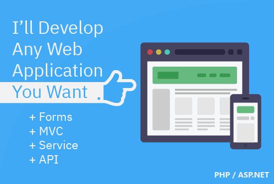 I will develop any web application you want