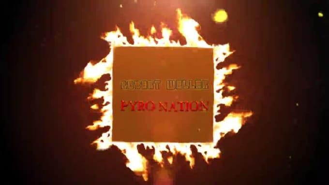 Robert_Weller_Pyro_Nation