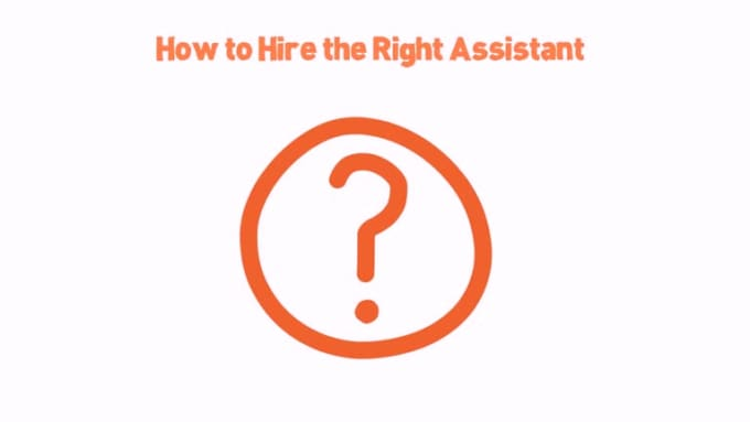 How_to_Hire_the_Right_Assistant
