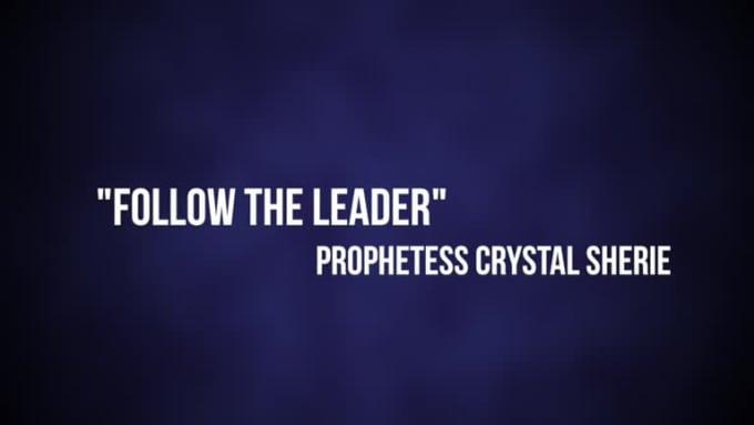Prophetess Crystal Sherie Karaoke FOLLOW THE LEADER FINAL V2 - Fiverr