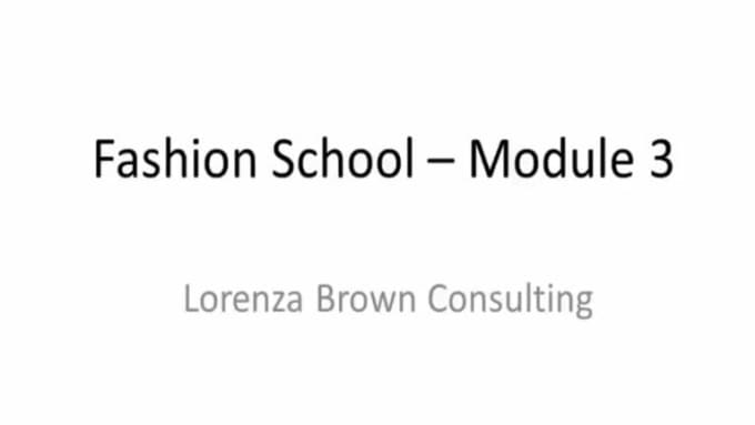 Fashion School - Module 3