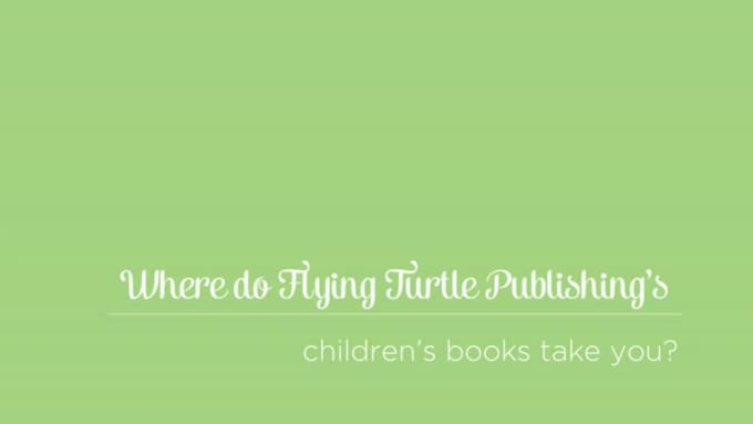 Flying Turtle Publishing book trailer
