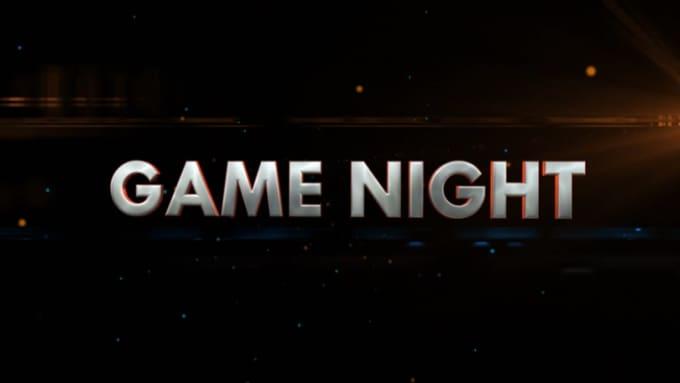GAME NIGHT_INTRO