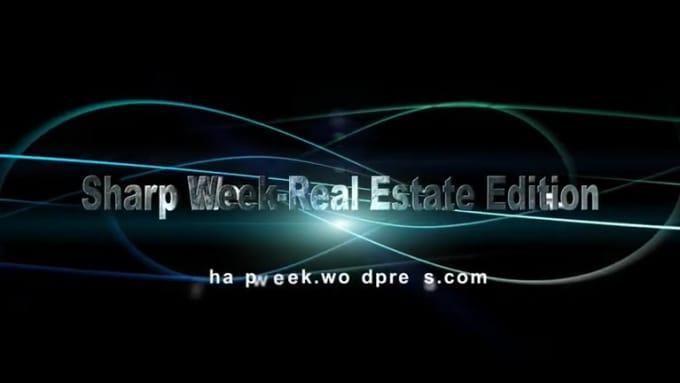 Sharp Week-Real Estate Edition