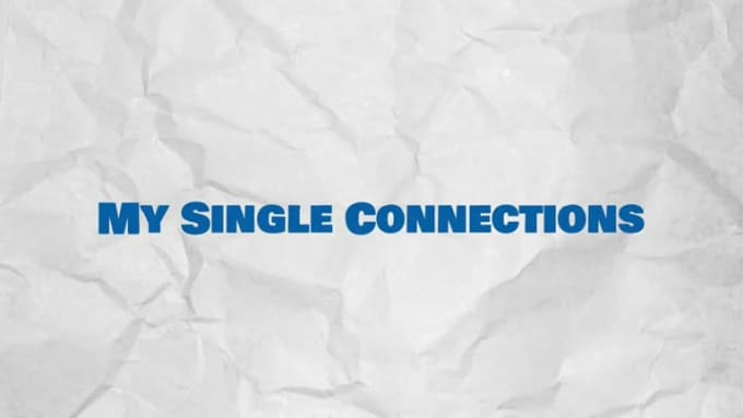 My_Single_Connections_50 sec
