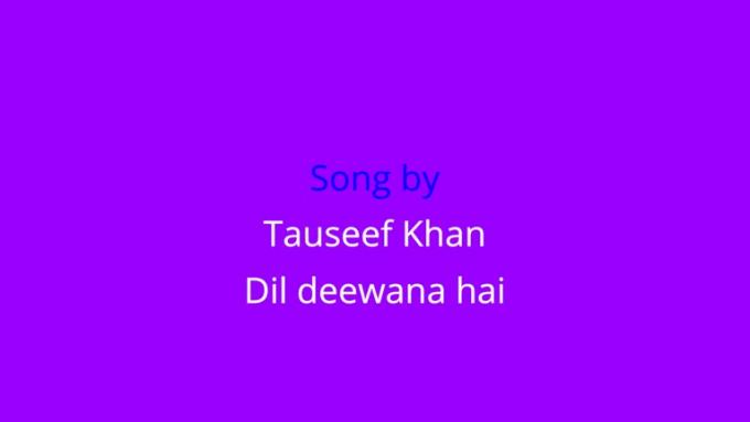 Make Lyric Song Dil Deewana hai