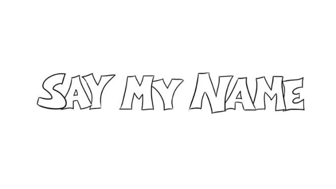 Say My Name 480p