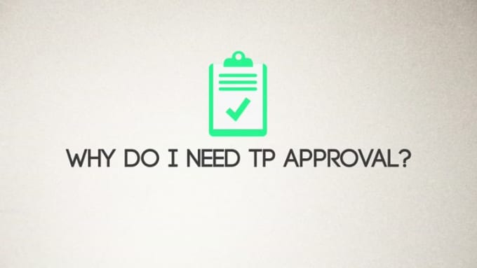 TP approval