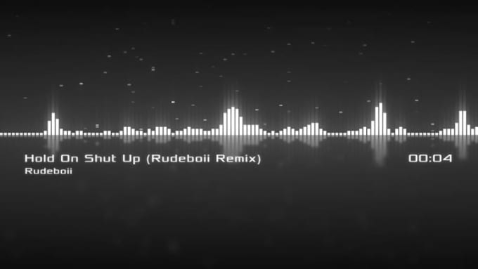 Hold on Shut up Rudeboii Remix Mastered__MusicVisual_Preview
