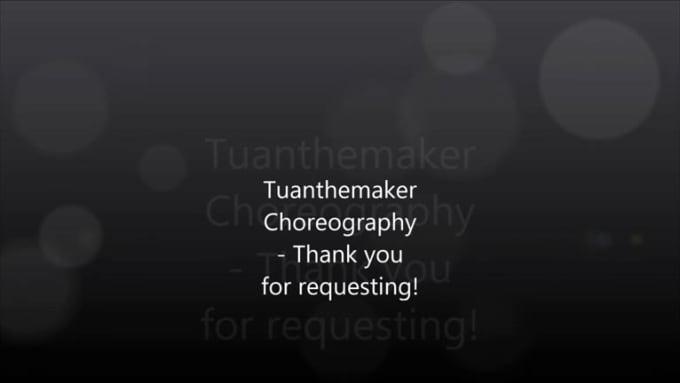 Mini Tuan Choreography for zweyzwey