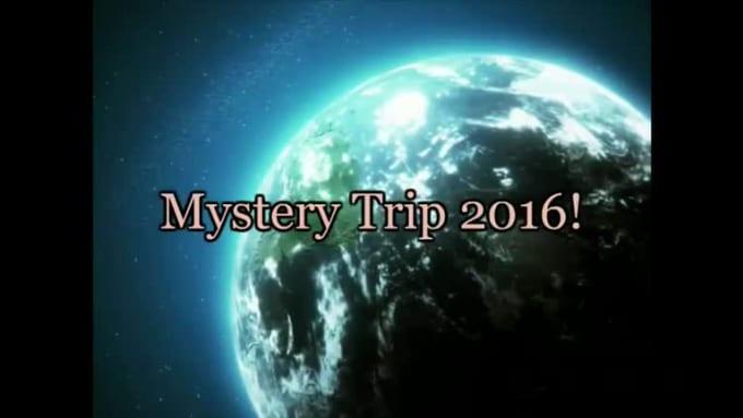 Mystery Trip 2016 Reveal