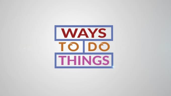 ways to do things video intro