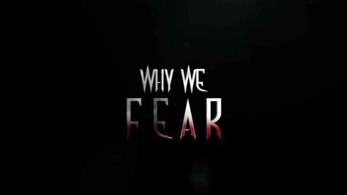 Why_We_Fear_Full_HD_1920X1080_version3