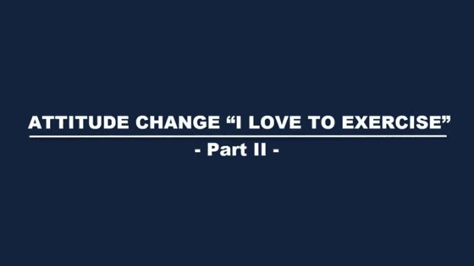AttitudeChange-part2