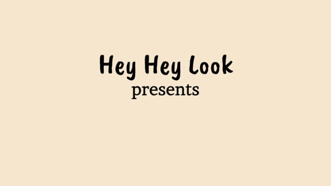 Hey Hey Look