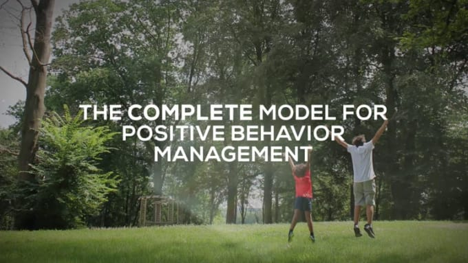 The COMPLETE Model for Positive Behavior Management EDITED