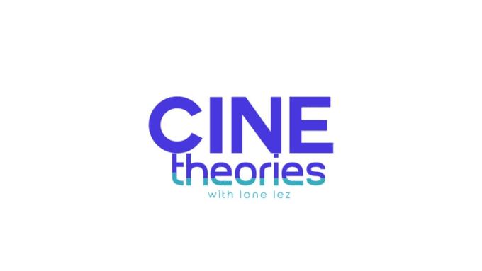 Cine theories