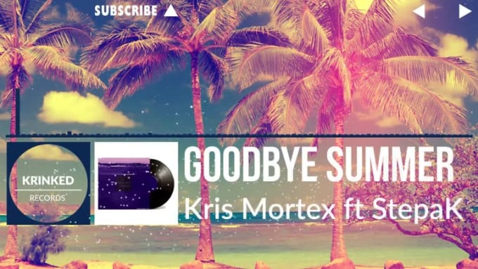 Kris Mortex ft StepaK - Goodbye Summer_x264_001