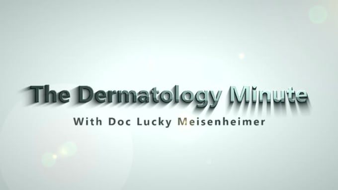The Dermatology Minute