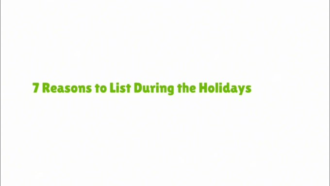 7 Reasons to List During the Holidays