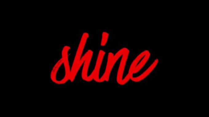 Shine Intro