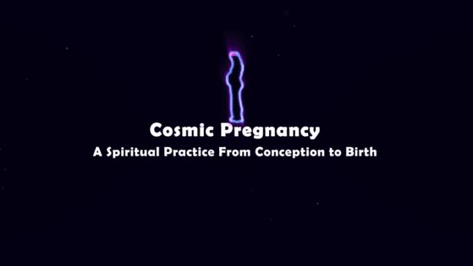 Cosmic Pregnancy