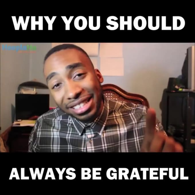 Why You SHould Always Be Grateful 2