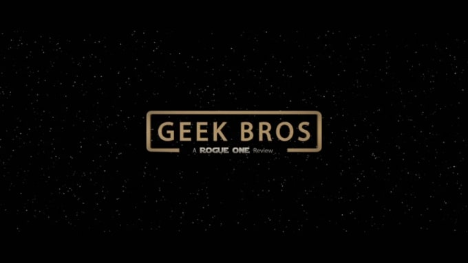 GeekBros_RogueOne