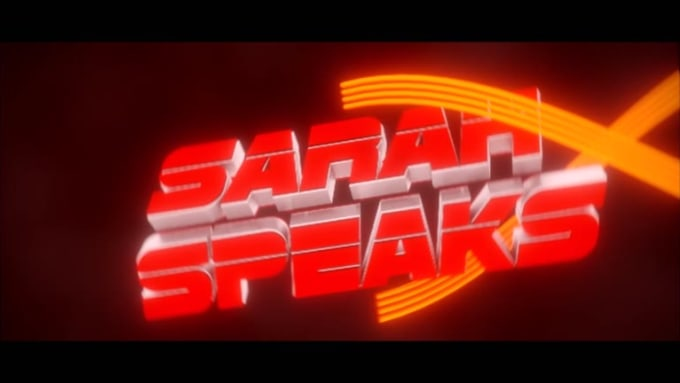 SARAH SPEAKS Intro