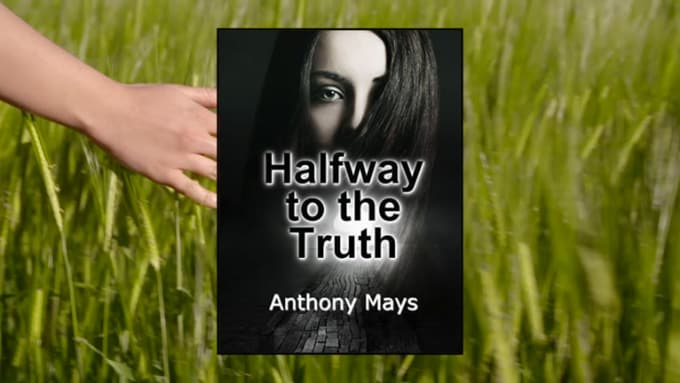 Halfway To The Truth Book Trailer
