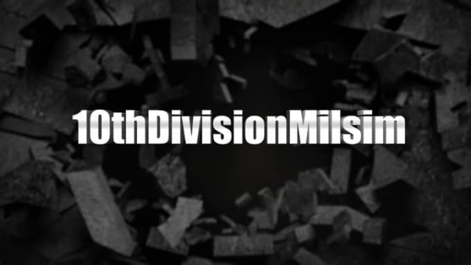 10thDivisionMilsim_IntroVideo