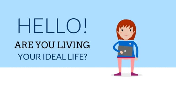 living your ideal life