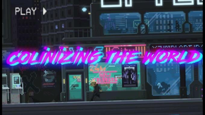 Colinizing the World 3