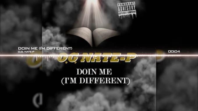 OG Nate P - Im Doin Me (im different) 1080p
