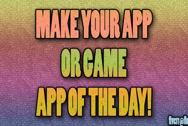 make your app or game app of the day