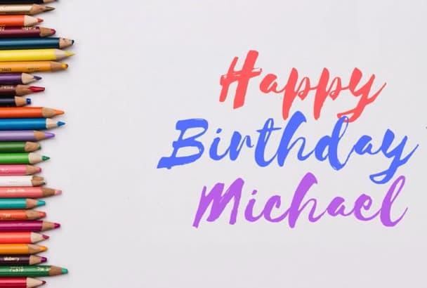 I Will Create Personalized Happy Birthday Cards Presentation