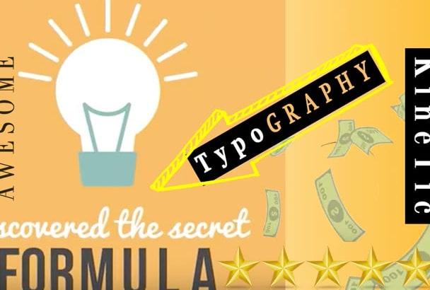 make a legendary custom kinetic typography animated video