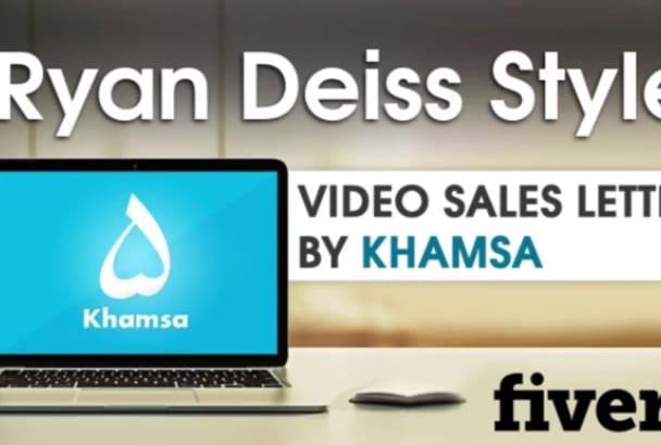 Create Ryan Deiss Style Video Sales Letter By Khamsa