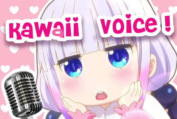 record anything in my kawaii anime girl voice