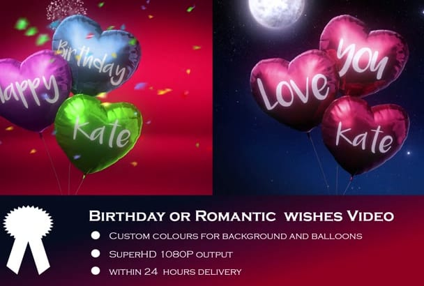 I Will Do Romantic Birthday Wishes Video Within 24 Hrs