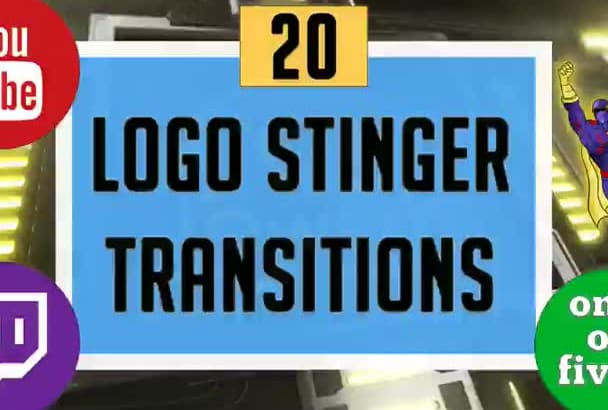 do 20 logo stinger transitions for your twitch or yt channel