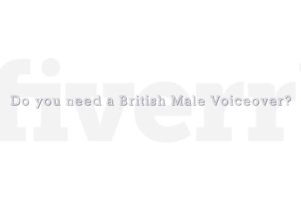 record a professional British, male voiceover