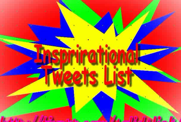 inspirational List of 4400 Premade Precompiled  Twitter Tweets in 24hrs