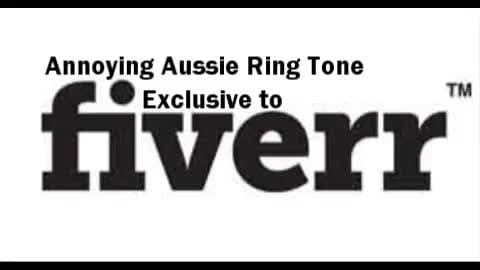 record an annoying Australian ringtone for your phone